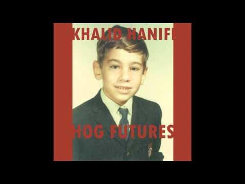 Khalid Hanifi - Hog Futures