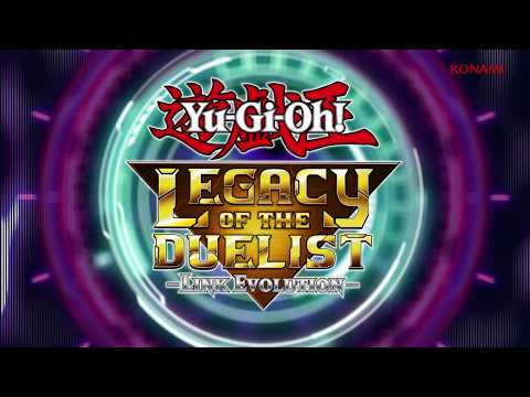 Yu-Gi-Oh! Legacy of the Duelist: Link Evolution – It's Time to Duel Trailer thumbnail