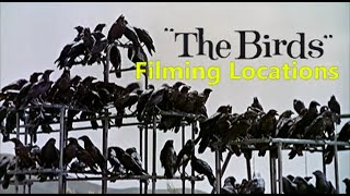 The Birds 1963 ( FILMING LOCATION ) Alfred Hitchcock
