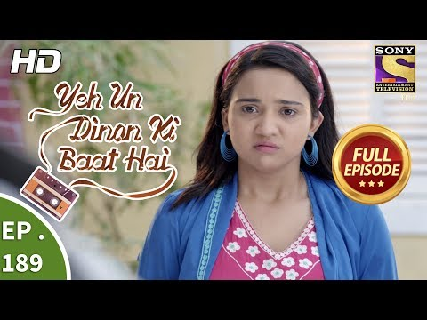 Download Yeh Un Dinon Ki Baat Hai - Ep 189 - Full Episode - 24th May, 2018 HD Mp4 3GP Video and MP3