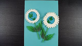 Earth Day Paper Craft    How To Make Beautiful Flower For Earth Day    DIY    Paper Craft
