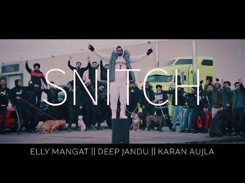 Snitch  Elly Mangat