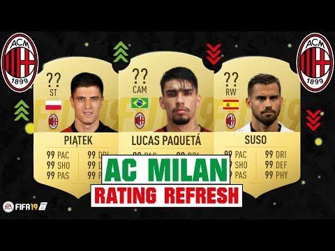 FIFA 19 | AC MILAN RATING REFRESH 😳💯| FT. LUCAS PAQUETA, PIATEK, SUSO... etc
