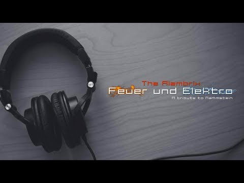 Rammstein Electro Mix 2017 [ Feuer Und Elektro: A Tribute to Rammstein FULL ALBUM ]