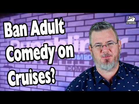 Passenger Pushes for Adult Comedy Ban on Carnival Cruises
