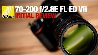 Nikon 70-200 f/2.8E FL ED VR - Review