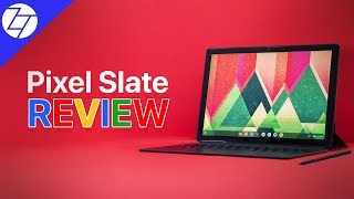 Google Pixel Slate Review - Google Tried Making a Tablet and it failed!