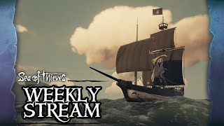 Sea of Thieves Weekly Stream: Reaper's Run
