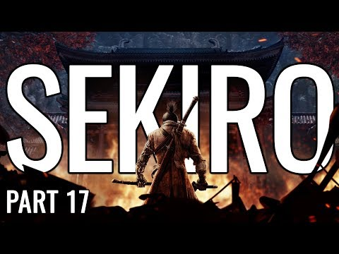Sekiro: Shadows Die Twice Let's Play Playthrough   Triggered - Part 17