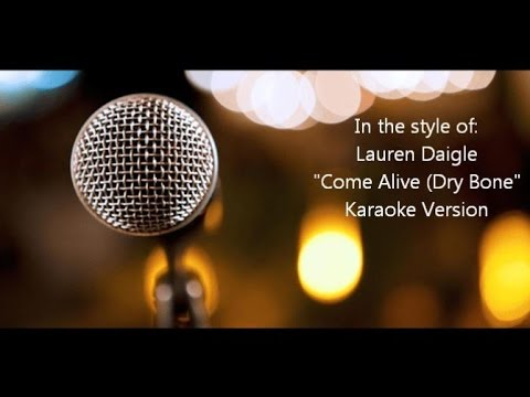 "Lauren Daigle ""Come Alive (Dry Bones)"" BackDrop Christian Karaoke"