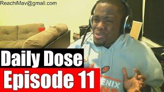 #DailyDose Ep.11 - I'm SICK! + A Gay Rant??? #G1GB