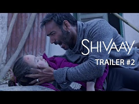Shivaay   Official Trailer #2   Ajay Devgn