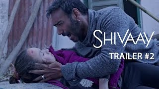 Shivaay | Official Trailer #2 | Ajay Devgn - YouTube