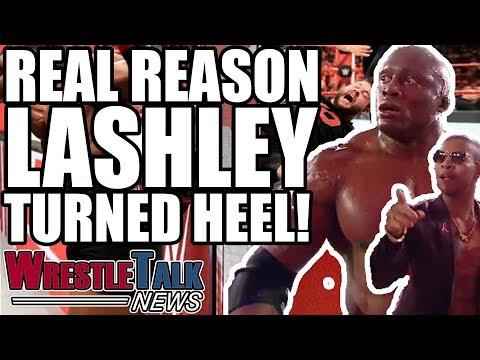 Real Reason Bobby Lashley TURNED HEEL! NXT UK UPDATE! | WrestleTalk News Oct. 2018