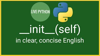 Python 3's __init__(), self, Class and Instance Objects Explained Concisely