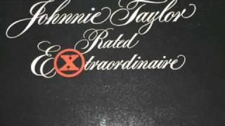 Johnnie Taylor-And I panicked