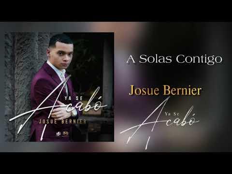 A Solas Contigo - Josue Bernier | Ya Se Acabo [Official]