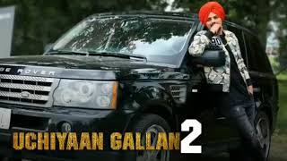 Uchiyaan Gallan 2 || Full Song Leaked || Sidhu Moose Wala   ||  New Punjabi Song 2