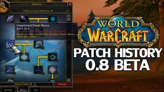 WoW Patch History: Patch 0.8 Beta