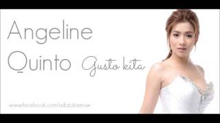 Gusto Kita by Angeline Quinto