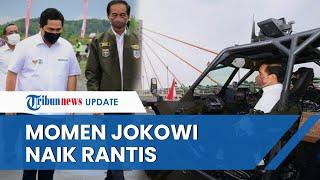 Momen Jokowi Naik Rantis saat Sapa Warga di Tarakan dan Jajal Jembatan Sei Alalak di Banjarmasin