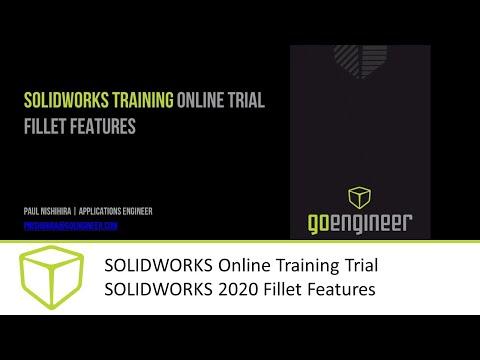 SOLIDWORKS Online Training Trial - SOLIDWORKS 2020 Fillet ...
