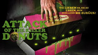 Attack of the Killer Donuts (2016) [Comedy-Horror] | ganzer Film (deutsch) ᴴᴰ