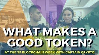 What Makes a Good Token? San Francisco Blockchain Week