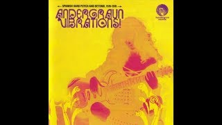 Various Artists ‎- J'Andergraun Vibrations! 🇪🇸 Hard Psych And Beyond (1970-1978)