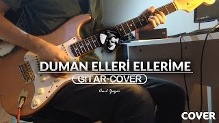 Duman - Elleri Ellerime (Gitar Cover)