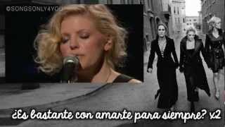 Lullaby - Dixie Chicks (Traducida Al Español)