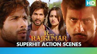 R... Rajkumar - Superhit Action Scenes - Shahid Kapoor, Sonakshi Sinha & Sonu Sood | Prabhu Deva
