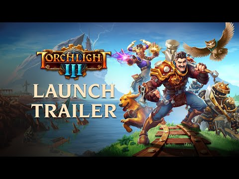 Torchlight III Officially Launches on PC, XBOX One and Playstation 4 Today