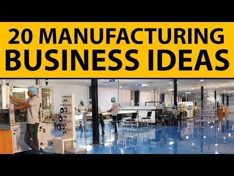 , title : '20 Profitable Manufacturing Business Ideas for Starting Your Own Business in 2020