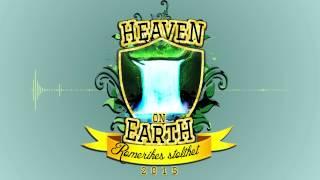 Heaven On Earth (H.O.E) 2015 - AronChupa