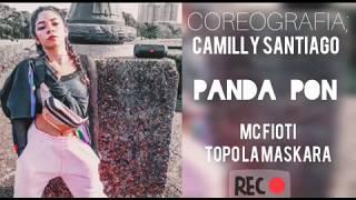 Topo La Maskara E MC Fioti   Panda Pon ( Coreografia   Camilly Pereira )