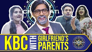 KBC with Girlfriend's Parents   Aashqeen