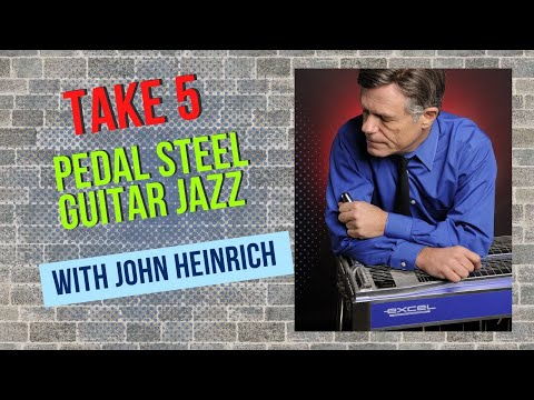 Take 5 on the Pedal Steel Guitar