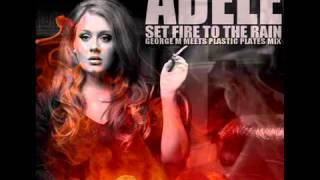 Adele- Set Fire to the Rain (Remix)