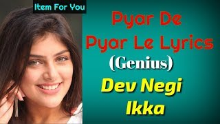 PYAR DE PYAR LE LYRICS – Genius - YouTube