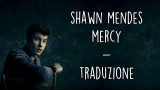 Shawn Mendes   Mercy [Traduzione ITA]