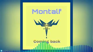 Montalf - Coming back