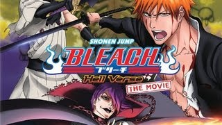 Bleach Movie 4  Hell Verse/Chapter  Ichigio Goes Back To Hell HD Subbed Number One Rock Version