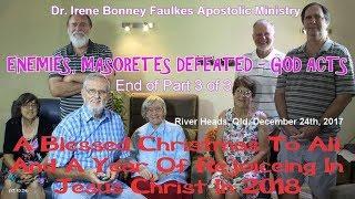 (Part 3 of 3) Enemies, masoretes defeated – god acts