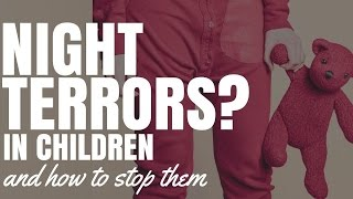 Night Terrors In Children And How To Stop Them