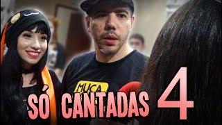 ♥ SÓ CANTADAS ENFADONHAS ♥ #4