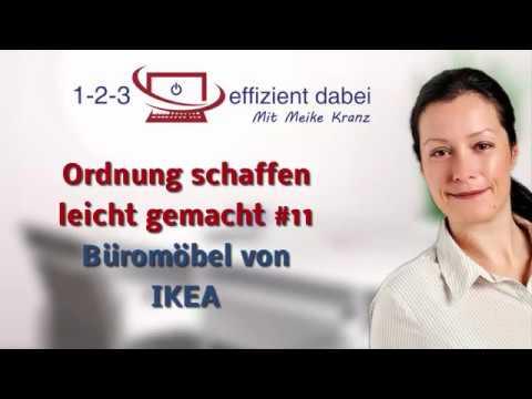 Ordnung schaffen leicht gemacht #11 - Büromöbel von IKEA