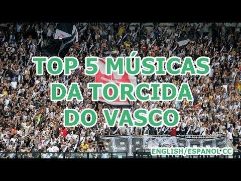 TOP 5 Músicas do Vasco