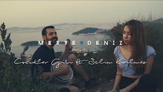 Çocuklar Gibi (Cover)   Merve Deniz Ft. Selim Kırılmaz