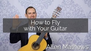 Flying with a Guitar: Best Practices for Carry On:  How to Fly with a Guitar